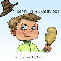 A Very Yummy ThanksgivingChildren's Holiday Easy Read Book【電子書籍】[ Eva Jane LaRoux ]