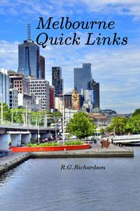 Melbourne Quick LinksEnglish French Chinese【電子書籍】[ R.G. Richardson ]