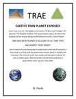 Trae: Earth's Twin Planet Exposed!【電子書籍】[ W. Hanks ]