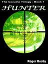 楽天Kobo電子書籍ストアで買える「Hunter: The Cocaine Trilogy Book 1【電子書籍】[ Roger Busby ]」の画像です。価格は239円になります。