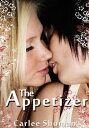 The Appetizer【電子書籍】[ Carlee Shoman ]