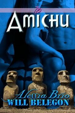 Amichu【電子書籍】[ Alessia Brio ]