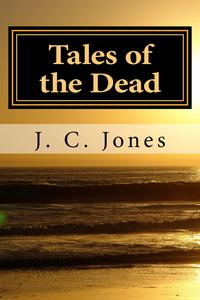 洋書, FICTION & LITERTURE Tales of the Dead Jerry Jones