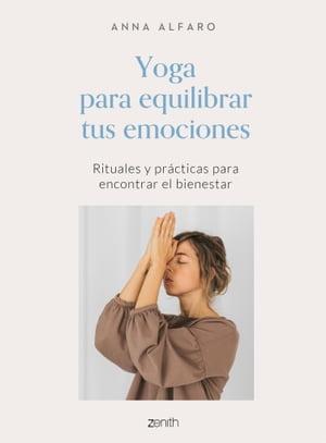 洋書, SOCIAL SCIENCE Yoga para equilibrar tus emociones Rituales y pr?cticas para encontrar el bienestar Anna Alfaro