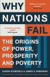 Why Nations FailThe Origins of Power, Prosperity and Poverty【電子書籍】[ James A. Robinson ]