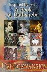 Inspired by Art: A Peek at BathshebaThe David Chronicles, #7【電子書籍】[ Uvi Poznansky ]