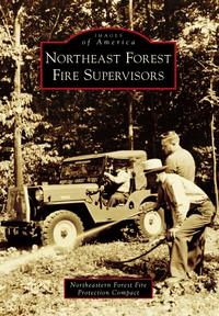 Northeast Forest Fire Supervisors【電子書籍】[ Northeastern Forest Fire Protection Compact ]