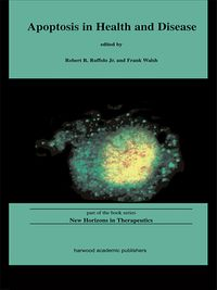 Apoptosis in Health and Disease【電子書籍】