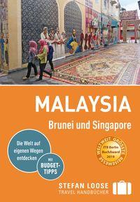 洋書, TRAVEL Stefan Loose Reisef?hrer Malaysia, Brunei und Singaporemit Downloads aller Karten Moritz Jacobi
