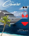 The Cruise【電子書籍】...