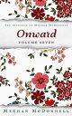 楽天Kobo電子書籍ストアで買える「Onward: Volume SevenThe Journals of Meghan McDonnell, #7【電子書籍】[ Meghan McDonnell ]」の画像です。価格は109円になります。