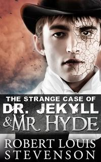 The Strange Case of Dr. Jekyll and Mr. Hyde[ Illustrated ] [Free Audio Links]【電子書籍】[ Robert Louis Stevenson ]
