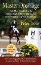 楽天Kobo電子書籍ストアで買える「Master DressageRide more beautiful tests, achieve higher marks and have a better relationship with your horse【電子書籍】[ PETER DOVE ]」の画像です。価格は1,859円になります。