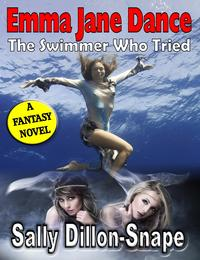 Emma Jane Dance: The Swimmer Who Tried【電子書籍】[ Sally Dillon-Snape ]
