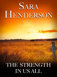The Strength In Us All【電子書籍】[ Sara Henderson ]