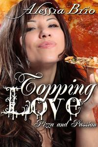 Topping Love【電子書籍】[ Alessia Brio ]