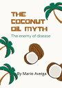 The Coconut oil ...