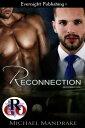 Reconnection【電子書籍】[ Michael Mandrake ]