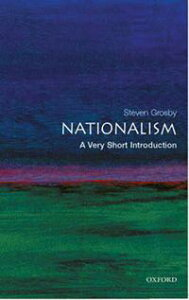 Nationalism: A Very Short Introduction【電子書籍】[ Steven Grosby ]