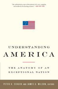 Understanding AmericaThe Anatomy of an Exceptional Nation【電子書籍】