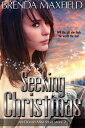 Seeking Christmas, an Ocean Mist Short Story Two【電子書籍】[ Brenda Maxfield ]