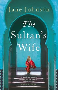 The Sultan's Wife【電子書籍】[ Jane Johnson ]