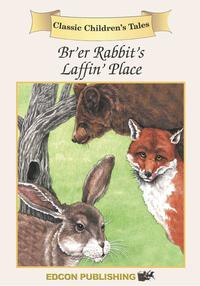 Br'er RabbitClassic Children's Tales【電子書籍】[ Imperial Players ]