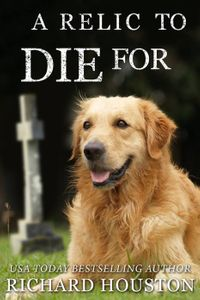 A Relic to Die ForBooks To Die For【電子書籍】[ Richard Houston ]