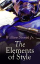 The Elements of Style【電子書籍】[ W...