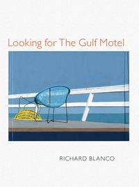 Looking for The Gulf Motel【電子書籍】[ Richard Blanco ]