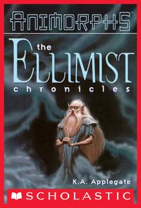 Ellimist Chronicles (Animorphs)【電子書籍】[ K. A. Applegate ]