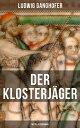 楽天Kobo電子書籍ストアで買える「Der Klosterj?ger (Mittelalterroman【電子書籍】[ Ludwig Ganghofer ]」の画像です。価格は100円になります。