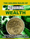 楽天Kobo電子書籍ストアで買える「The Golden Rules of Acquiring WealthDiscover Why And How You Can Make the Money, Make the Rules.【電子書籍】[ Thrivelearning Institute Library ]」の画像です。価格は119円になります。