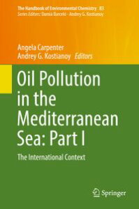 Oil Pollution in the Mediterranean Sea: Part IThe International Context【電子書籍】