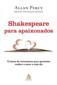 Shakespeare para apaixonados【電子書籍】[ Allan Percy ]