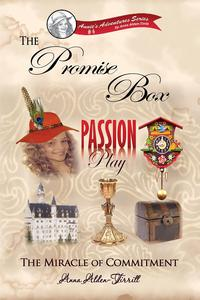 The Promise BoxThe Miracle of Commitment【電子書籍】[ Anna Alden-Tirrill ]