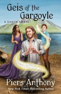 Geis of the Gargoyle【電子書籍】[ Piers Anthony ]