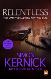 Relentless(Tina Boyd 2)【電子書籍】[ Simon Kernick ]
