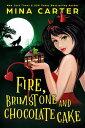 Fire, Brimstone ...