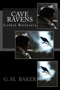 Cave Ravens【電子書籍】[ G. Mitchell Baker ]