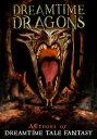 Dreamtime Dragon...
