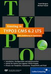 Einstieg in TYPO3 CMS 6.2 LTS【電子書籍】[ Frank Bongers ]