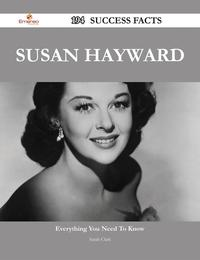 Susan Hayward 194 Success Facts - Everything you need to know about Susan Hayward【電子書籍】[ Sarah Clark ]