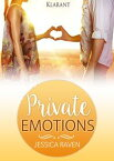 Private Emotions. Erotischer Liebesroman【電子書籍】[ Jessica Raven ]