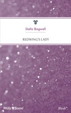 Redwing's Lady【電子書籍】[ Stella Bagwell ]