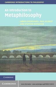 An Introduction to Metaphilosophy【電子書籍】[ S?ren Overgaard ]