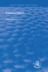 Polemical PapersEssays on the Philosophy of Life and Death【電子書籍】[ Jenny Teichman ]