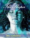 THE SLEEPER【電子書籍】[ JOE VADALMA ]