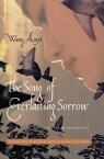The Song of Everlasting SorrowA Novel of Shanghai【電子書籍】[ Anyi Wang ]