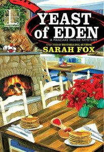 Yeast of Eden【電子書籍】[ Sarah Fox ]